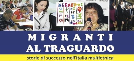 MIGRANTI AL TRAGUARDO – Storie di successo nell'Italia multietnica